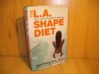 The L.A. shape diet - David Heber