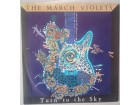 The March Violets ‎– Turn To The Sky