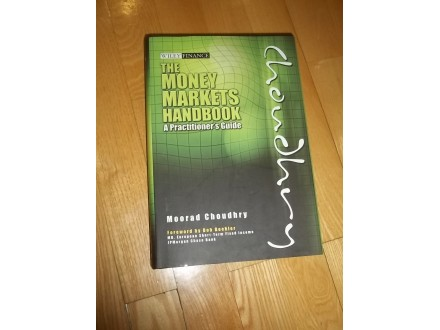 The Money Markets Handbook: A Practitioner`s Guide