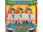 The Star Sisters - Hooray For Hollywood