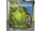 The VERTICAL GARDEN from nature to the city Patric Bl