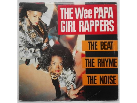 The Wee Papa Girl Rappers - the beat the rhyme the nois