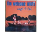 The Welcome Idiots – Laugh 4 Sail
