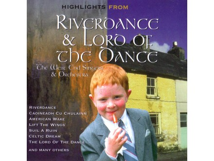 The West End Singers & Orchestra - Highlights from Riverdance & Lord of the Dance