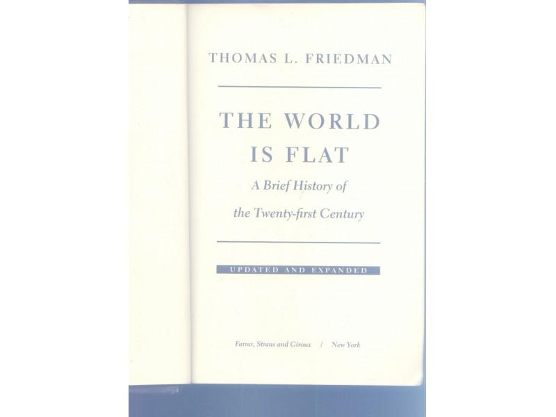 The World Is Flat  Thomas L.Friedman