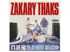The Zakary Thaks - It`s The End - The Definitive Collec