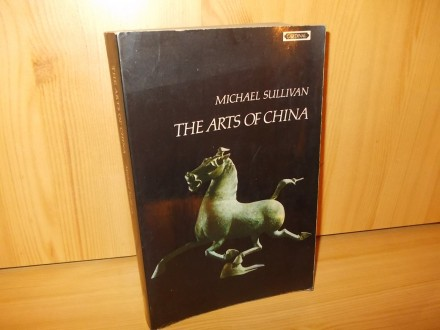 The arts of China - michael Sullivan