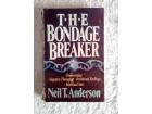 The bondage breaker - Nail T. Anderson