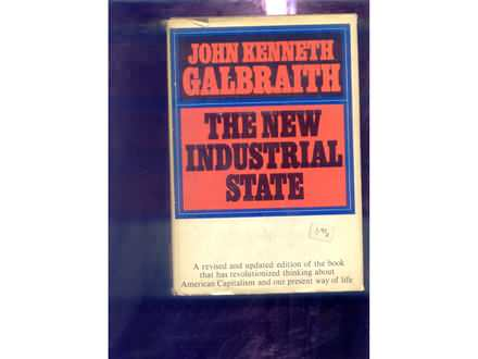 The new industrial state John Kenneth Galbraith