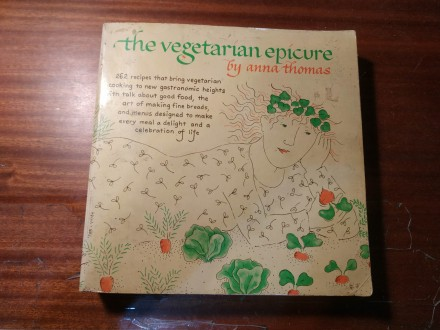 The vegetarian epicure Anna Thomas