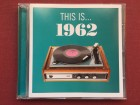 This is ...1962 - VARIOUS ARTIST    2008
