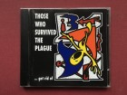 Those Who Survived The Plague - GET RID OF