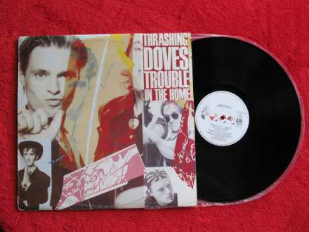 Thrashing Doves, The - Trouble In The Home