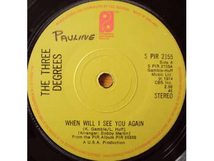 Three Degrees, The - When Will I See You Again / I Didn`t Know
