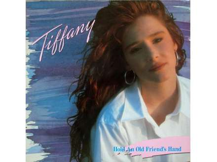Tiffany - Hold An Old Friend`s Hand