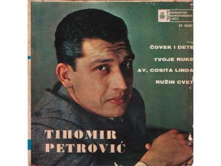 Tihomir Petrović - Čovek I Dete