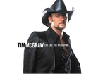 Tim McGraw – Live Like You Were Dying