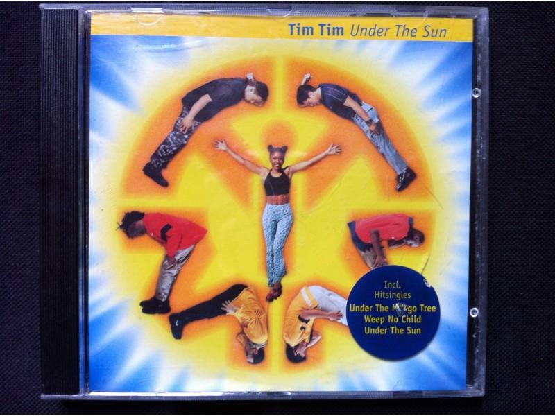 Tim Tim - UNDER THE SUN