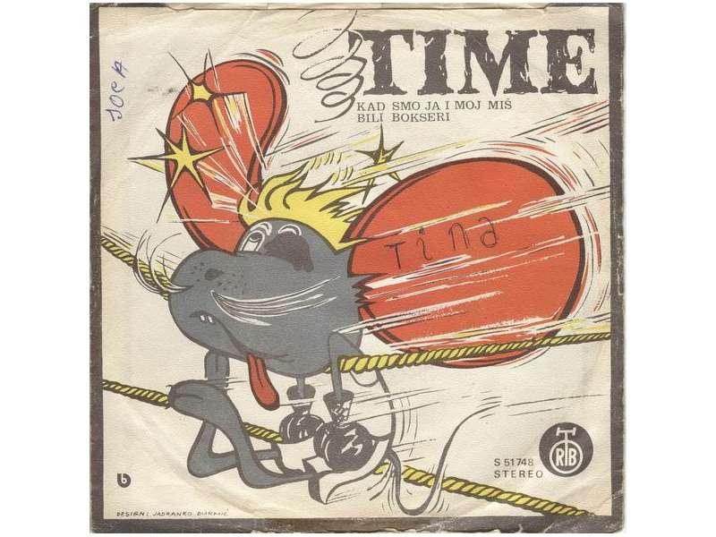 Time (16) - Kad Smo Ja I Moj Miš Bili Bokseri / Dok Ja I Moj Miš Sviramo Jazz