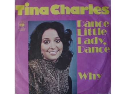 Tina Charles - Dance Little Lady Dance / Why