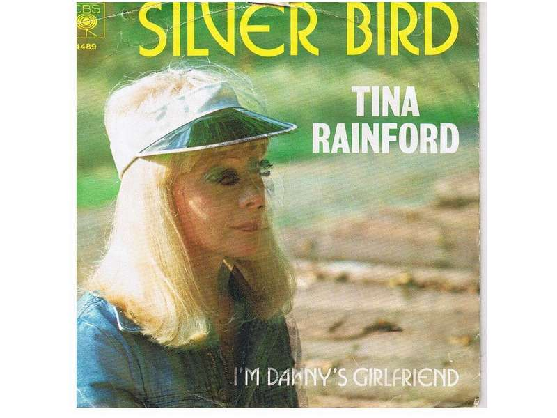 Tina Rainford - Silver Bird / I`m Danny`s Girlfriend