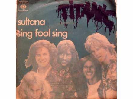 Titanic (3) - Sing Fool Sing / Sultana