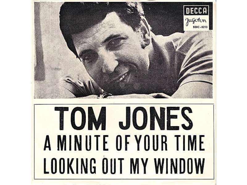 Tom Jones - A Minute Of Your Time / Looking Out My Window