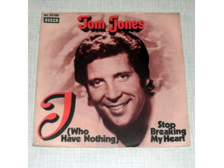 Tom Jones - I Who Have Nothing