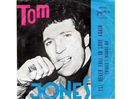 Tom Jones - I`ll Never Fall In Love Again