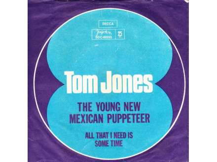 Tom Jones - The Young New Mexican Puppeteer