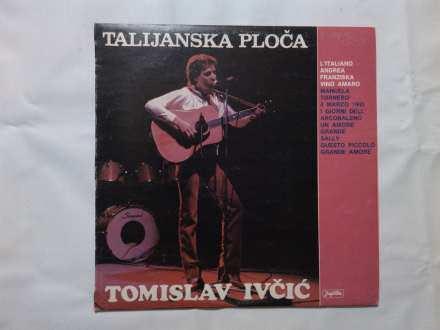 Tomislav Ivčić - Talijanska Ploča