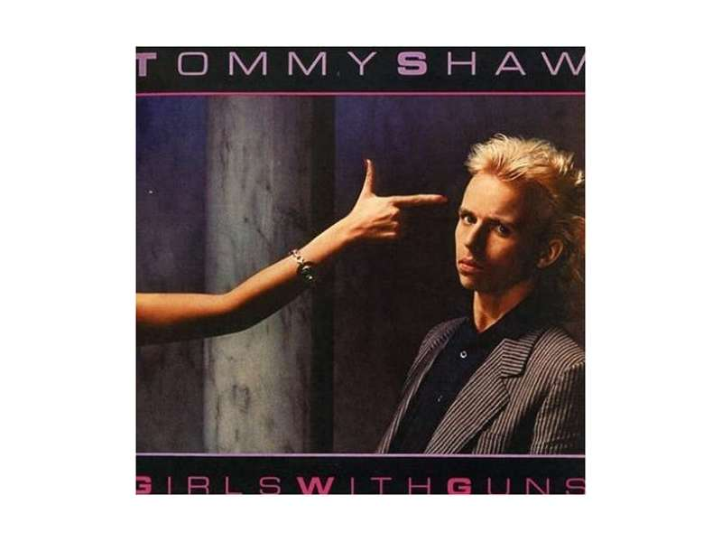 Tommy Shaw - Girls With Guns