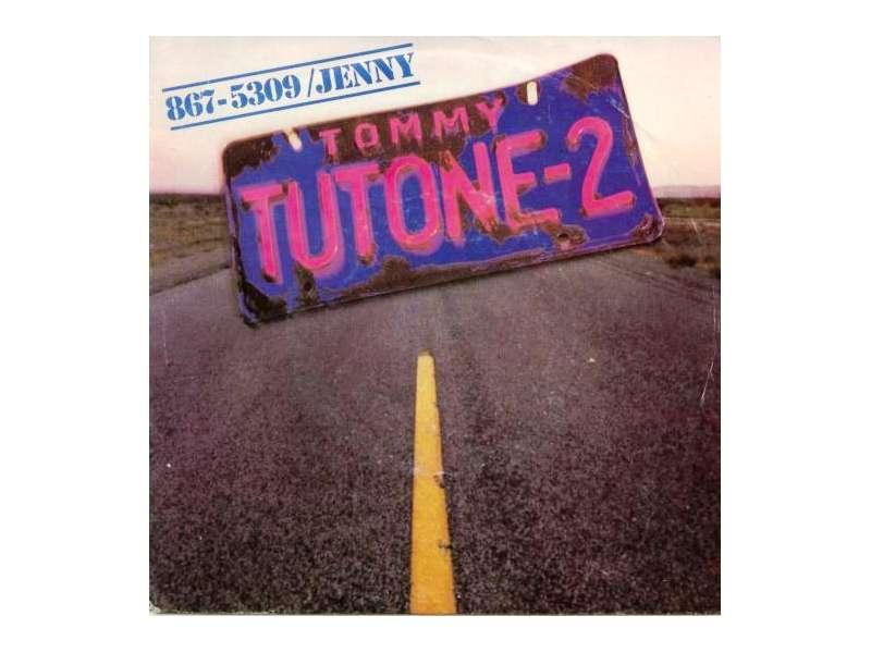 Tommy Tutone - 867-5309/Jenny