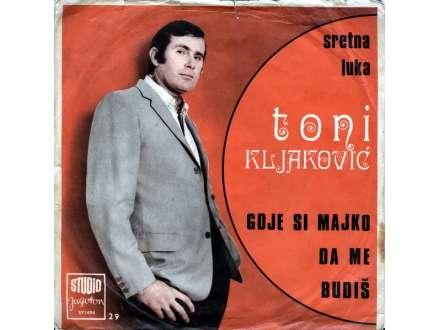 Toni Kljaković - Gdje Si Majko Da Me Budiš
