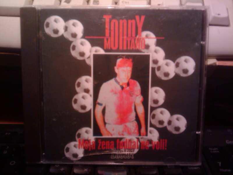 Tonny Montano - Moja Žena fudbal Ne Voli  Zašto?