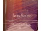 Tonny Montano - NAJBOLJE OD NAJBOLJEG 1986-1991