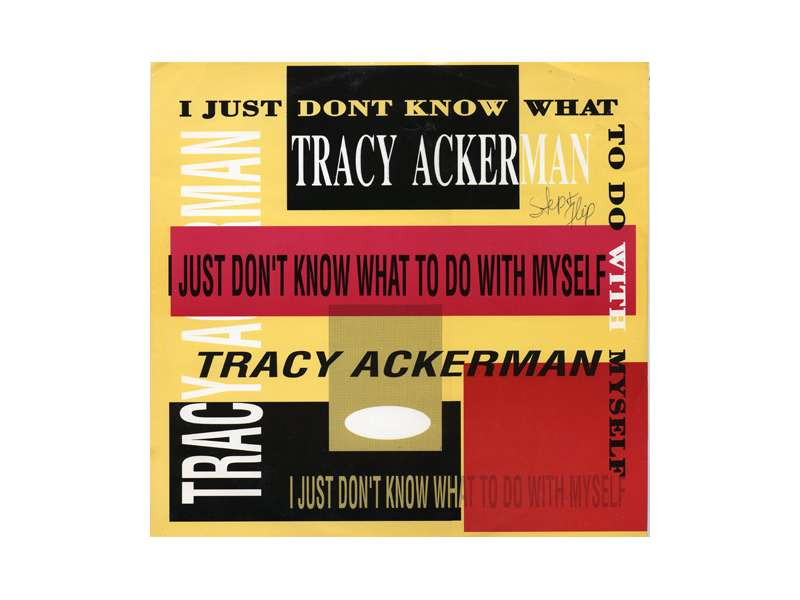Tracy Ackerman - I Just Don`t Know What To Do With Myself