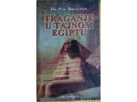 Traganje u tajnom Egiptu  Dr Pol Branton