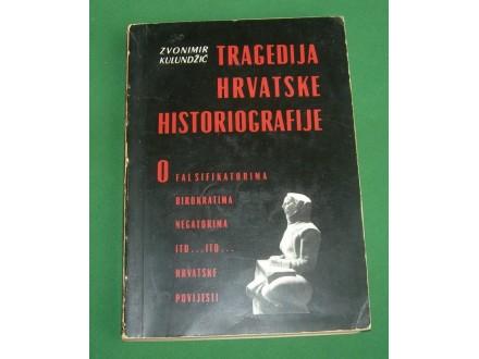 Tragedija hrvatske historiografije - Zvonimir Kulundžić