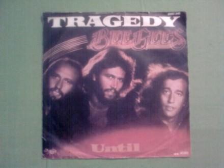 Tragedy / Until