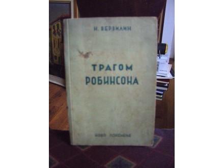 Tragom Robinsona , knjiga o lekovitom bilju,N. Verzelin
