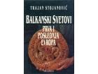 Trajan Stojanović BALKANSKI SVETOVI
