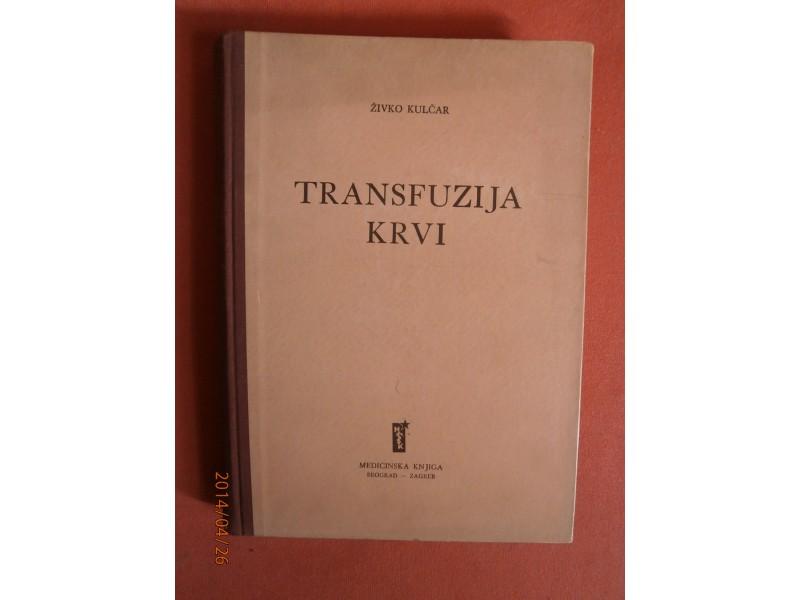 Transfuzija krvi, Zivko Kulcar