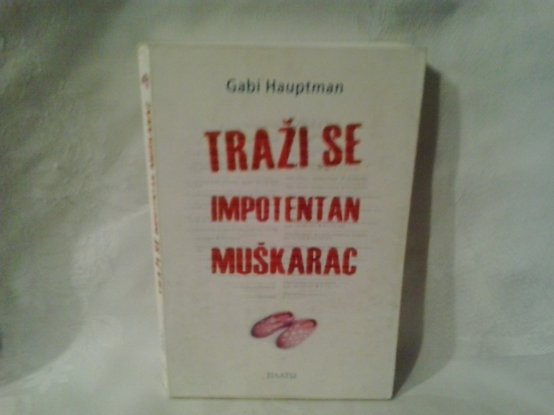 Traži se impotentan muškarac Gabi Hauptman