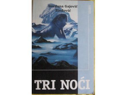 Tri noći  Gordana Gajović Zindović
