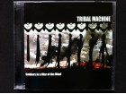 Tribal Machine - SOLDIERS IN A WAR OF THE MIND