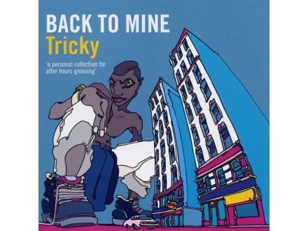 Tricky - Back To Mine
