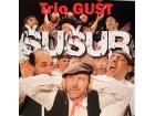 Trio GUŠT - ŠUŠUR