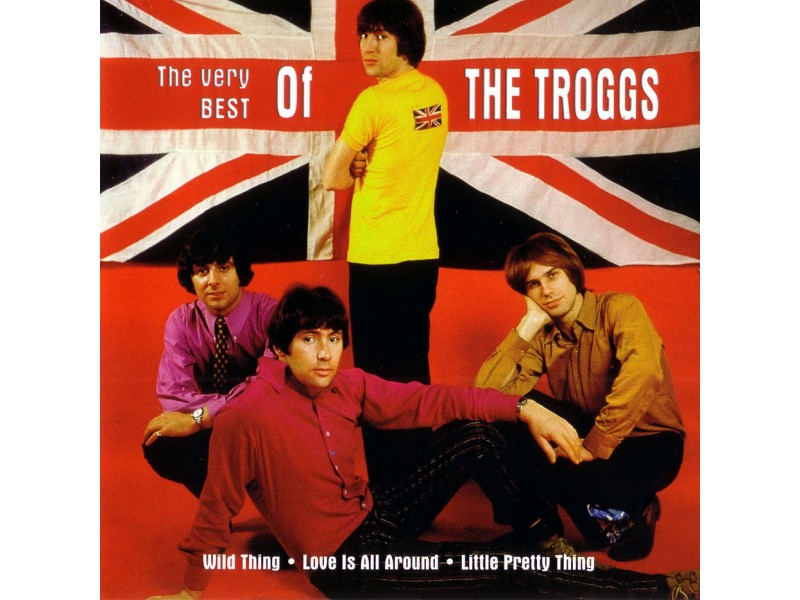 Troggs, The - The Very Best Of The Troggs