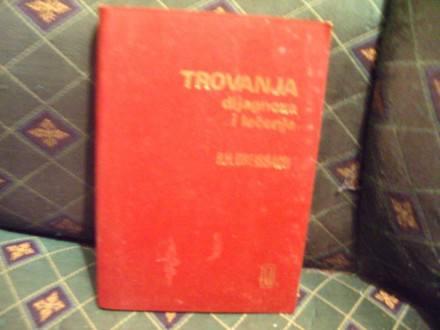 Trovanje, dijagnoza i lečenje, R.H. Dreisbach